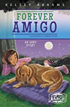 Forever Amigo: An Abby Story (Second Chance Ranch)