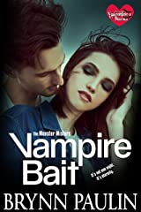 Vampire Bait (The Monster Misters Book 1) Kindle Edition