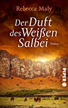 Der Duft des Weißen Salbei: Roman (German Edition)