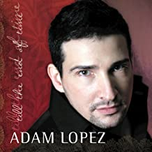 Best adam lopez till the end of time Reviews