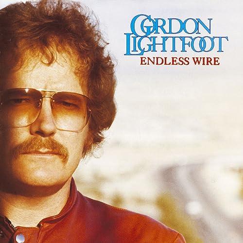 Endless Wire by Gordon Lightfoot on Amazon Music - Amazon.com