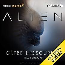 Alien - Oltre l'oscurità 1