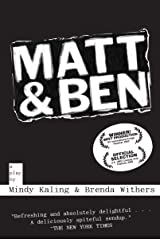 Matt & Ben Paperback