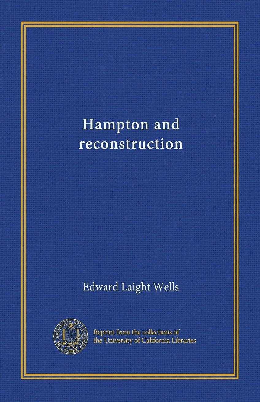 政府モノグラフわかりやすいHampton and reconstruction