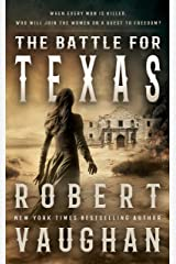 The Battle For Texas: A Historical Western Kindle Edition