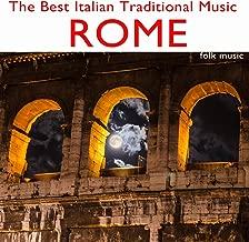 The Best Italian Traditional Music: Rome (Folk Music)
