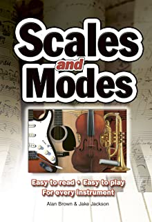 Scales & Modes: Easy to Read, Easy to Play; For Every Instrument (Easy-to-Use)