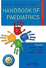 Great Ormond Street Handbook of Paediatrics (Pediatric Diagnosis and Management)