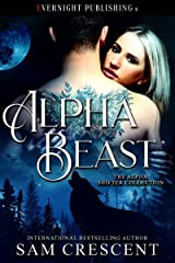 Alpha Beast (The Alpha Shifter Collection Book 10) (English Edition) Format Kindle