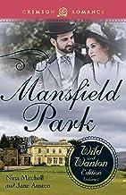 Mansfield Park: The Wild and Wanton Edition, Volume 1 (Crimson Romance)