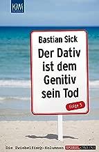 Der Dativ ist dem Genitiv sein Tod - Folge 5 (German Edition)