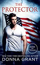 The Protector: A Sons of Texas Novel (The Sons of Texas)