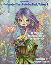 Lacy Sunshine's Enchanted Seas Coloring Book Volume 8: Mermaids, Pirates, and Sea Life (Lacy Sunshine Coloring Book)