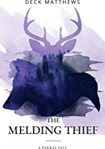 The Melding Thief (Varkas Tales Book 2) (English Edition)