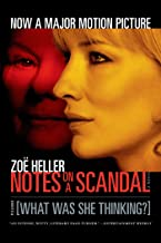 Notes on a Scandal: What Was She Thinking?: A Novel
