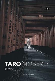 Taro Moberly: In Kyoto (Trope Emerging Photographers)