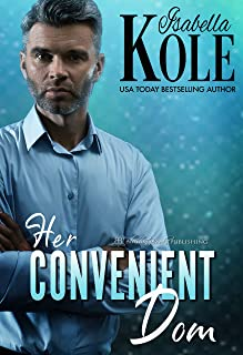 Her Convenient Dom (Dominant Men Book 2)