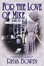 For the Love of Mike: A Molly Murphy Mystery (Molly Murphy Mysteries Book 3)