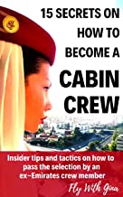 15 SECRETS ON HOW TO BECOME A CABIN CREW