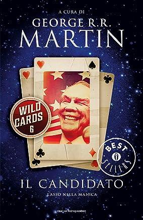 Wild Cards - 6. Il candidato (Wild Cards (versione italiana))