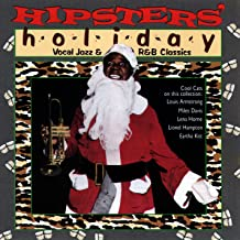 HIPSTERS HOLIDAY: VOCAL JAZZ AND R&B CLASSICS