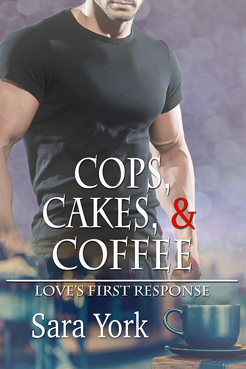 インストラクターハブスコアCops, Cakes, and Coffee (Love's First Response Book 1) (English Edition)