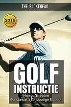 Golfinstructie: hoe 90 consequent te breken in 3 eenvoudige stappen