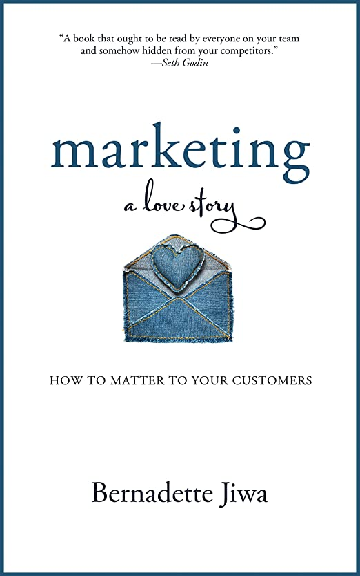 爵初期の普及Marketing: A Love Story: How to Matter to Your Customers (English Edition)