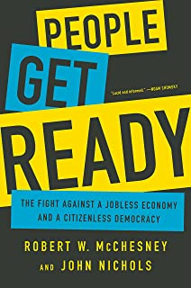 People Get Ready: The Fight Against a Jobless Economy and a Citizenless Democracy