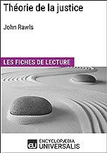 Théorie de la justice de John Rawls: Les Fiches de lecture d'Universalis