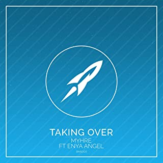 Taking Over (feat. Enya Angel) (Instrumental Mix)