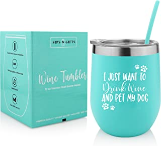 Gift for Dog Lovers| I just Want to Drink Wine & Pet My Dog| 12 oz Stainless Steel Stemless Tumbler with Premium Lid & Straw| Birthday, Christmas Gifts for Dog Mom, Fur Mama, Grandma, Pet Lover, Women