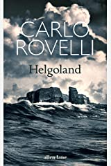 Helgoland: The Sunday Times bestseller Kindle Edition