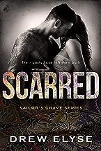 Scarred (Sailor's Grave Book 3)