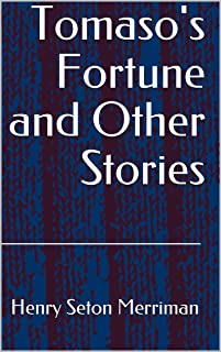 Tomaso's Fortune and Other Stories (English Edition)