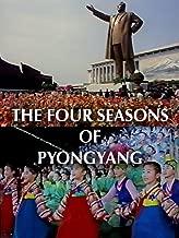 Four Seasons of Pyongyang