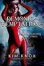 Demonic Temptation (Demonic Liaisons Book 3)