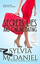 Secrets, Lies, and Online Dating: Three Generations Learn to Love Again (Women's Fiction)