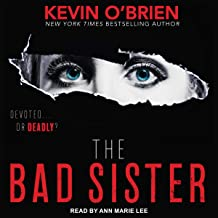 The Bad Sister: Family Secrets, Book 2