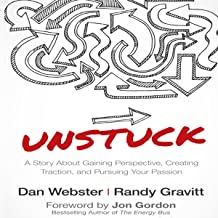 Unstuck: A Story About Gaining Perspective, Creating Traction, and Pursuing Your Passion