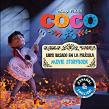 Disney/Pixar Coco: Movie Storybook / Libro basado en la película (English-Spanish) (Disney Bilingual)