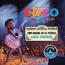 Disney/Pixar Coco: Movie Storybook / Libro basado en la película (English-Spanish) (4) (Disney Bilingual)