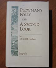 Plowman's Folly and a Second Look (Conservation Classics)