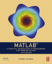 MATLAB: A Practical Introduction to Programming and Problem Solving PDF