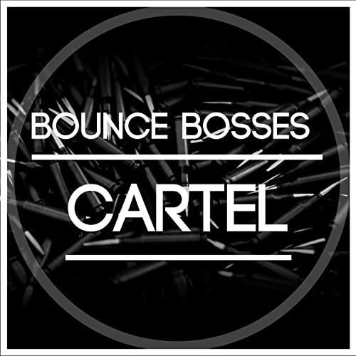 Cartel by Bounce Bosses on Amazon Music - Amazon.com