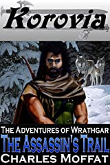 The Assassin's Trail (The Adventures of Wrathgar Book 1) Kindle Edition