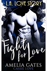 Fight for Love: Le prince de Los Angeles Format Kindle
