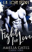 Fight for Love: Le prince de Los Angeles