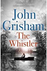 The Whistler: The Number One Bestseller Kindle Edition