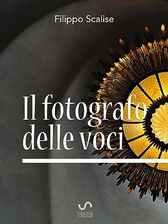 Il fotografo delle voci